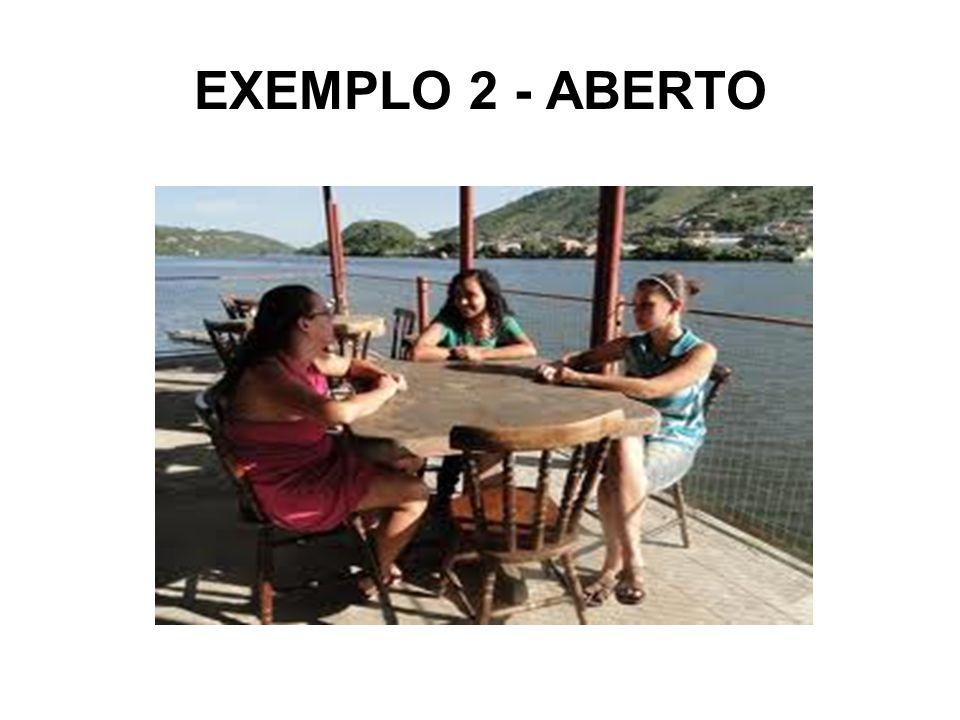 EXEMPLO 2 - ABERTO