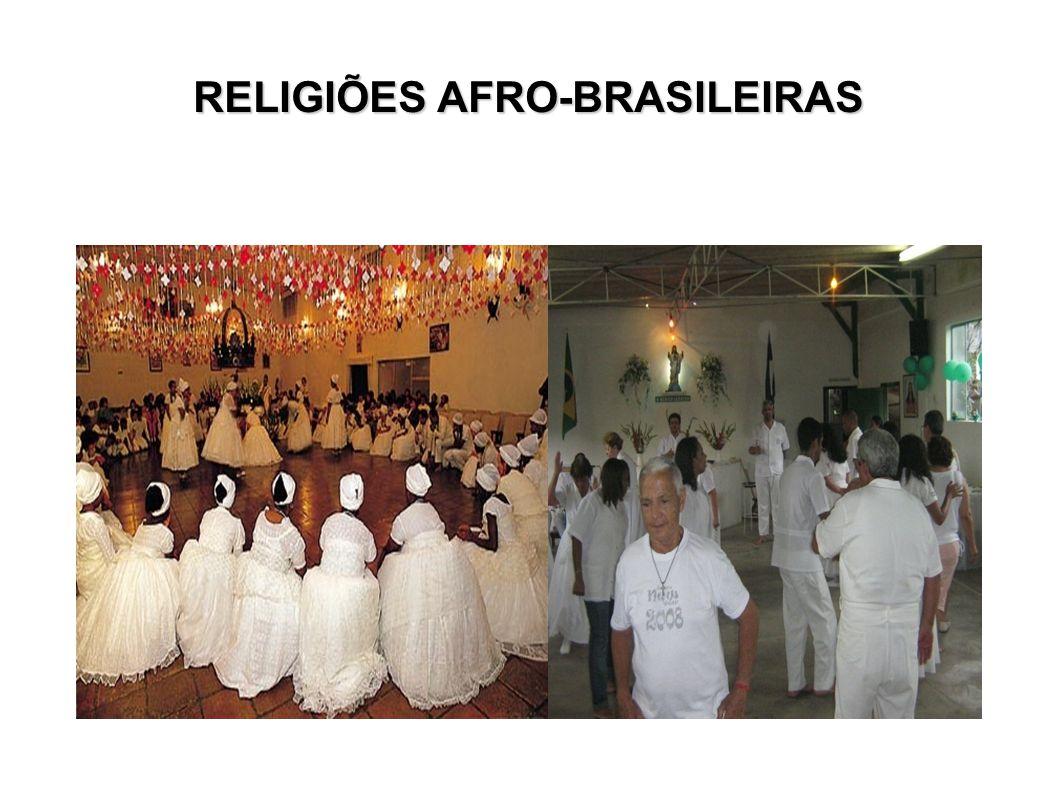 RELIGIÕES AFRO-BRASILEIRAS
