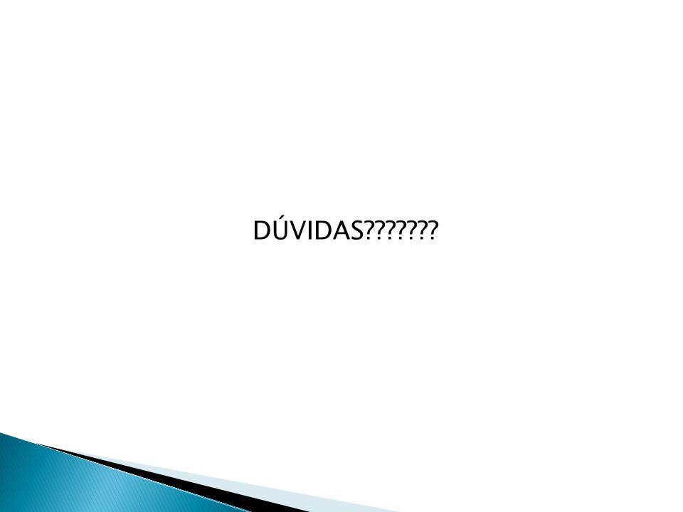 DÚVIDAS???????