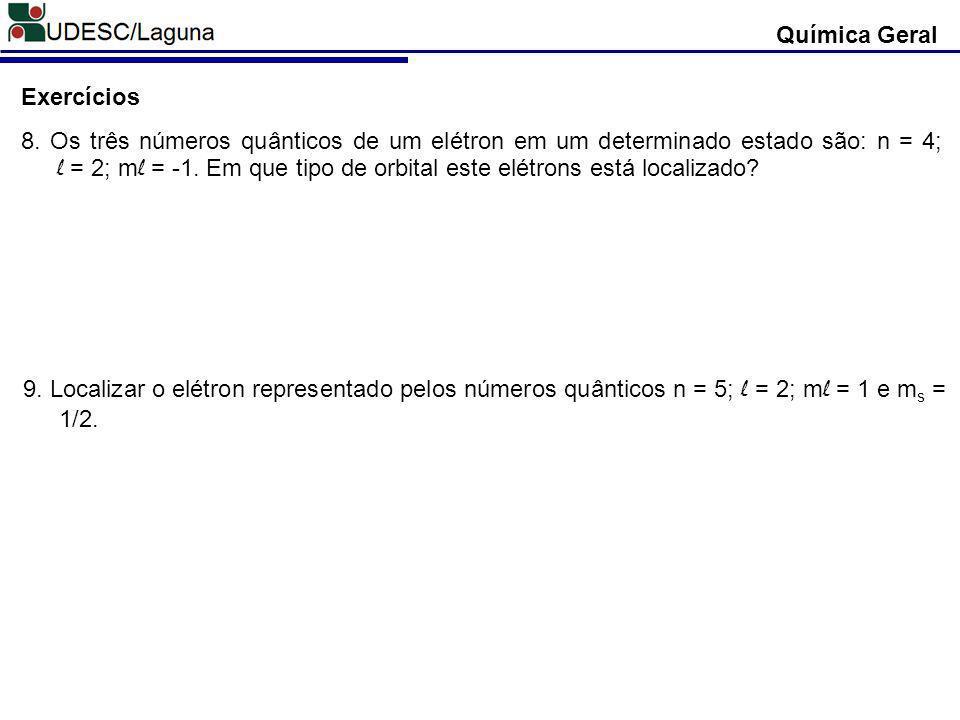 Química Geral Exercícios 8.