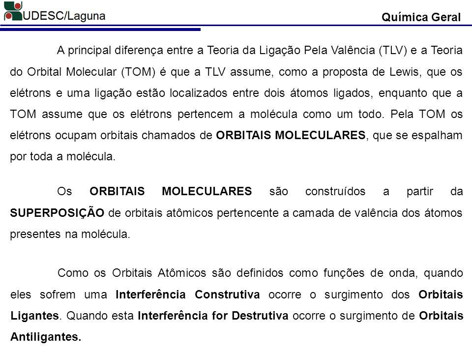 Química Geral A principal diferença entre a Teoria da Ligação Pela Valência (TLV) e a Teoria do Orbital Molecular (TOM) é que a TLV assume, como a pro