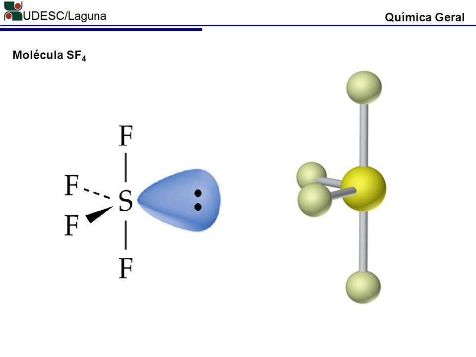 Química Geral Molécula SF 4