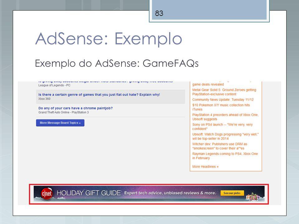 83 AdSense: Exemplo Exemplo do AdSense: GameFAQs