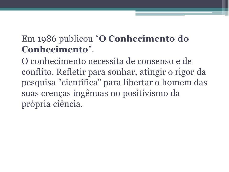 Em 1991 publica o volume 4 - As idéias: habitat, vida, costumes, organização.