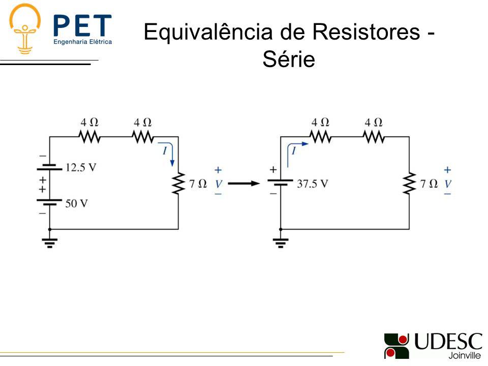 Equivalência de Resistores - Série