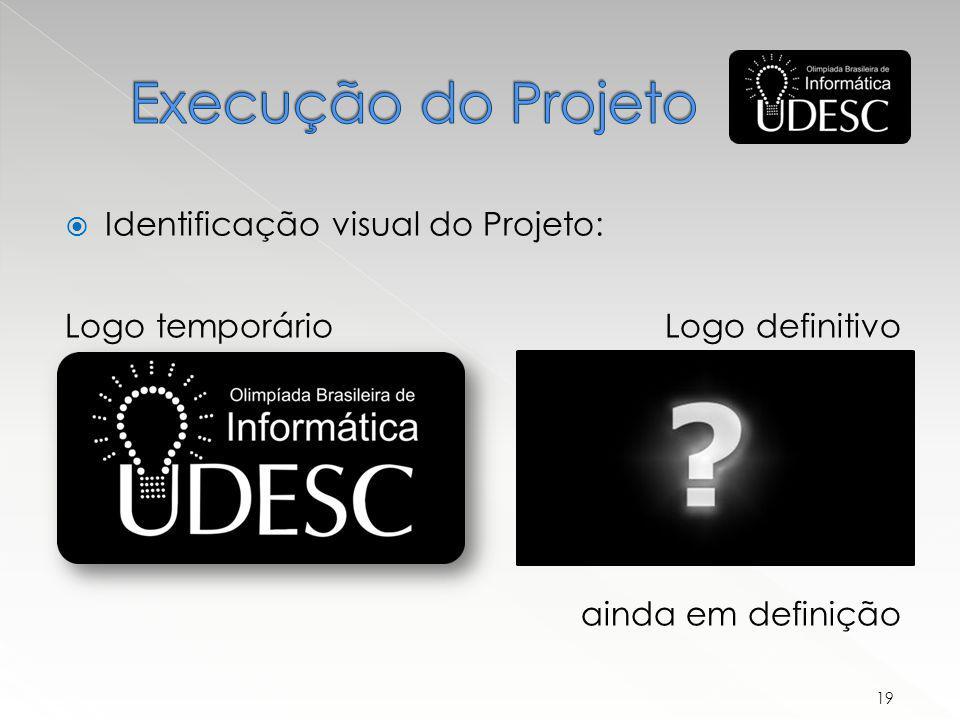 Identificação visual do Projeto: 19 Logo temporárioLogo definitivo ainda em definição