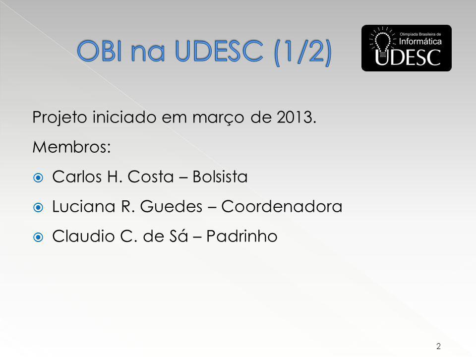 Projeto iniciado em março de 2013. Membros: Carlos H.