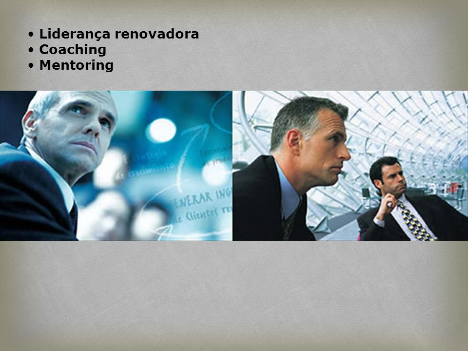Liderança renovadora Coaching Mentoring