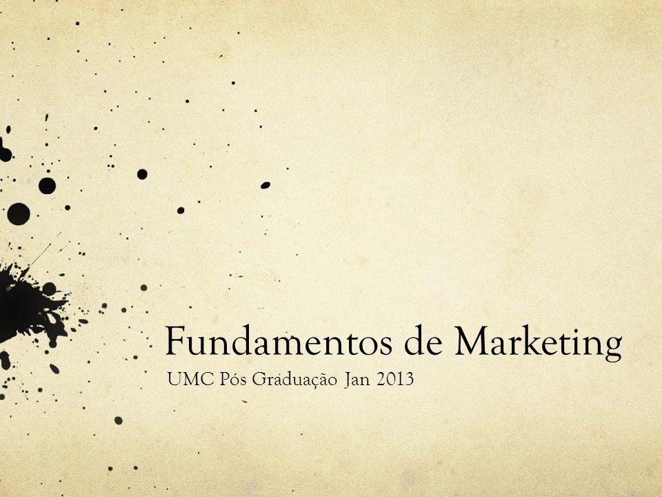 Fundamentos de Marketing UMC Pós Graduação Jan 2013