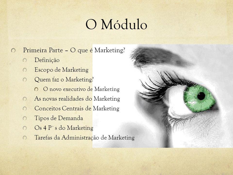 Definição A orientação ao cliente está no centro do conceito de marketing. John E. G. Bateson