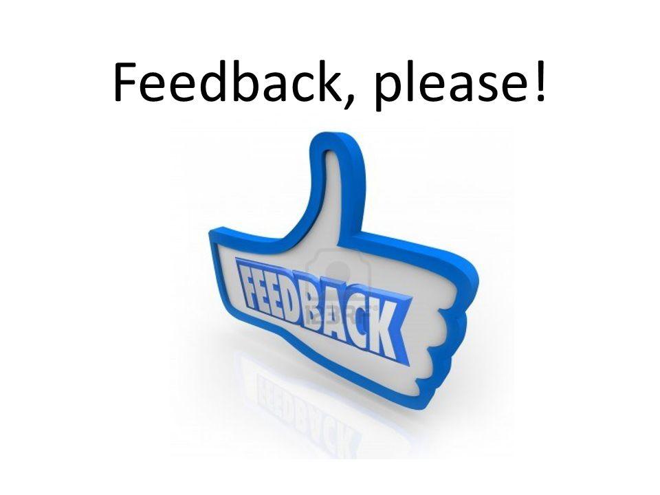 Feedback, please!