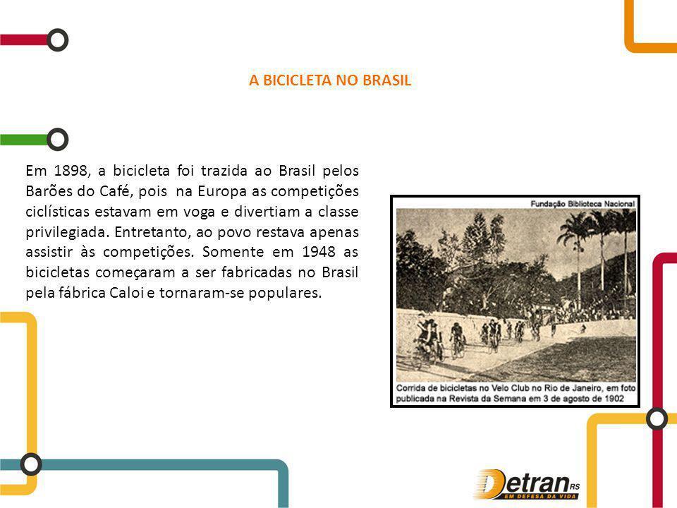 Em 1898, a bicicleta foi trazida ao Brasil pelos Barões do Café, pois na Europa as competições ciclísticas estavam em voga e divertiam a classe privil