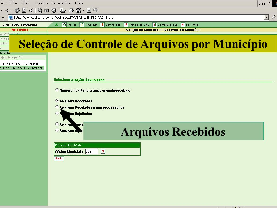 Seleção de Controle de Arquivos por Município Arquivos Recebidos
