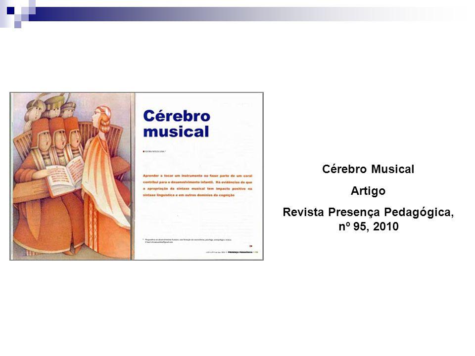 Cérebro Musical Artigo Revista Presença Pedagógica, nº 95, 2010