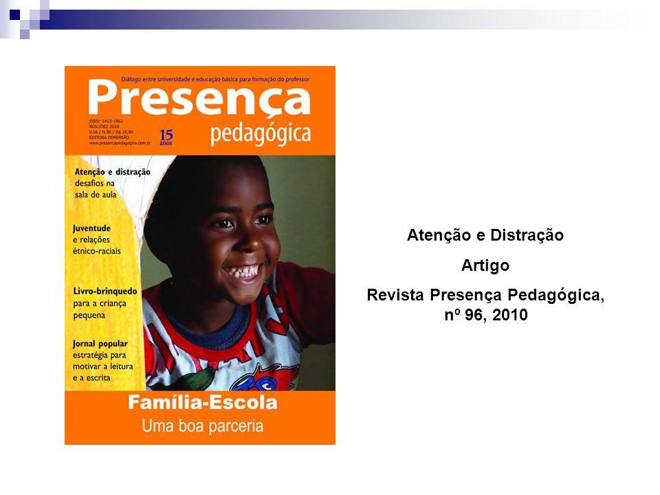 Atenção e Distração Artigo Revista Presença Pedagógica, nº 96, 2010