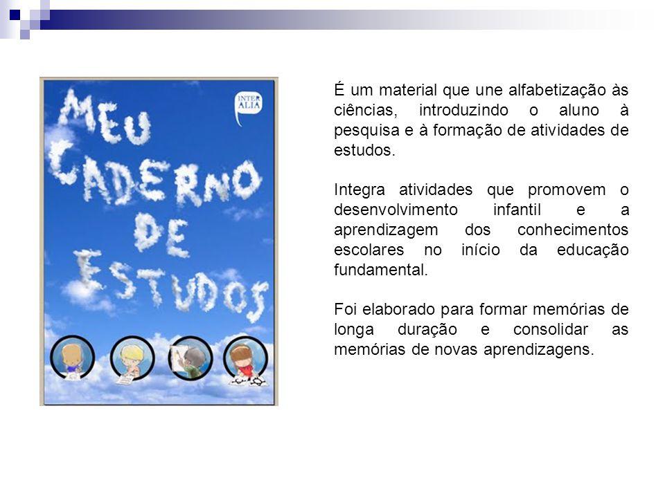 É um material que une alfabetização às ciências, introduzindo o aluno à pesquisa e à formação de atividades de estudos. Integra atividades que promove