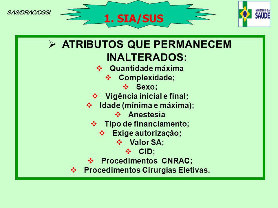 CÓDIGO DO PROCEDIMENTO E SEUS RESPECTIVOS ATRIBUTOS