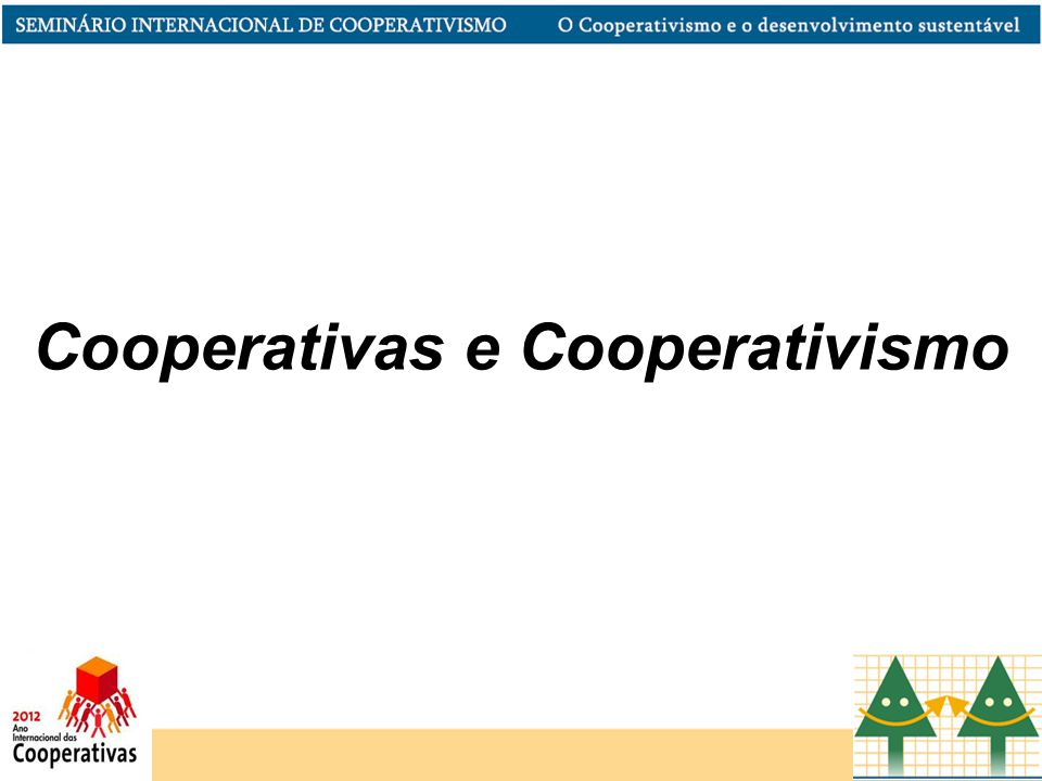 Cooperativas e Cooperativismo