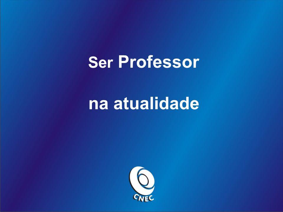 Ser Professor na atualidade