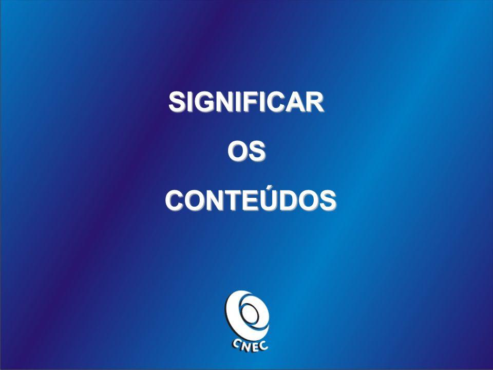 SIGNIFICAROSCONTEÚDOS