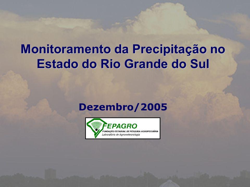 Precipitação Pluvial Ocorrida - Dezembro/2005 Isoietas (mm) Fonte: FEPAGRO / 8° DISME