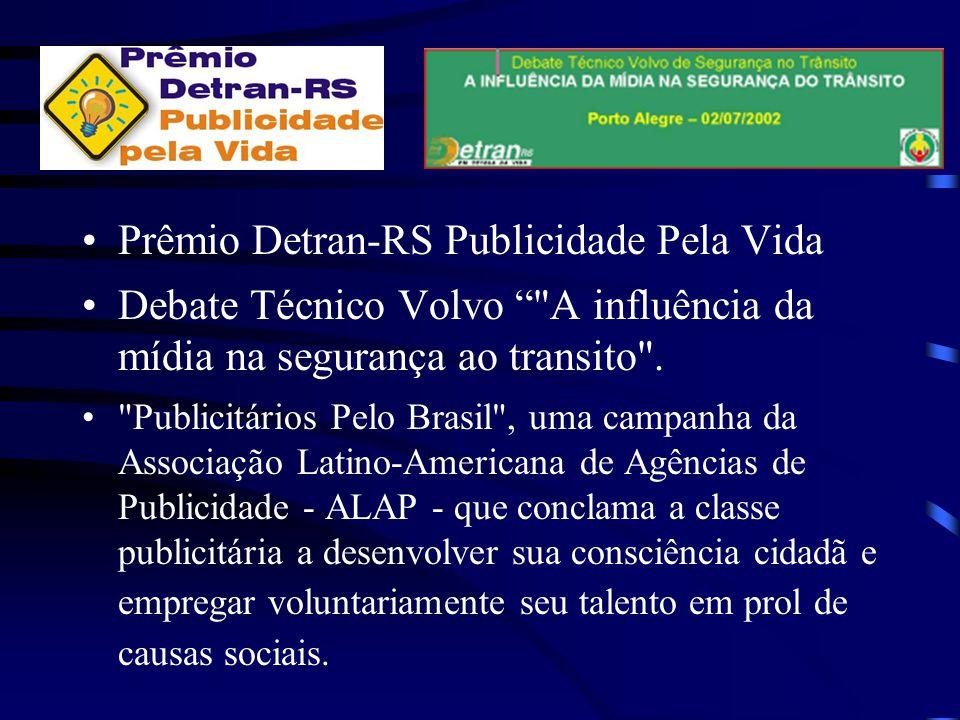 Prêmio Detran-RS Publicidade Pela Vida Debate Técnico Volvo