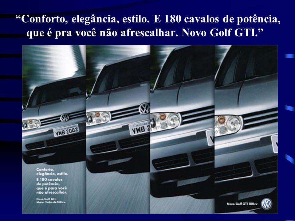 Conforto, elegância, estilo. E 180 cavalos de potência, que é pra você não afrescalhar. Novo Golf GTI.