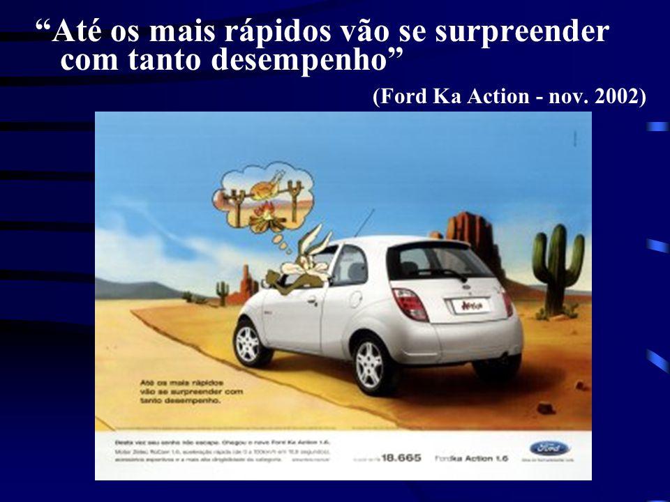 Até os mais rápidos vão se surpreender com tanto desempenho (Ford Ka Action - nov. 2002)