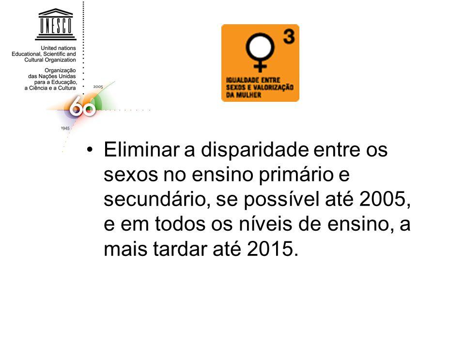 Eliminar a disparidade entre os sexos no ensino primário e secundário, se possível até 2005, e em todos os níveis de ensino, a mais tardar até 2015.