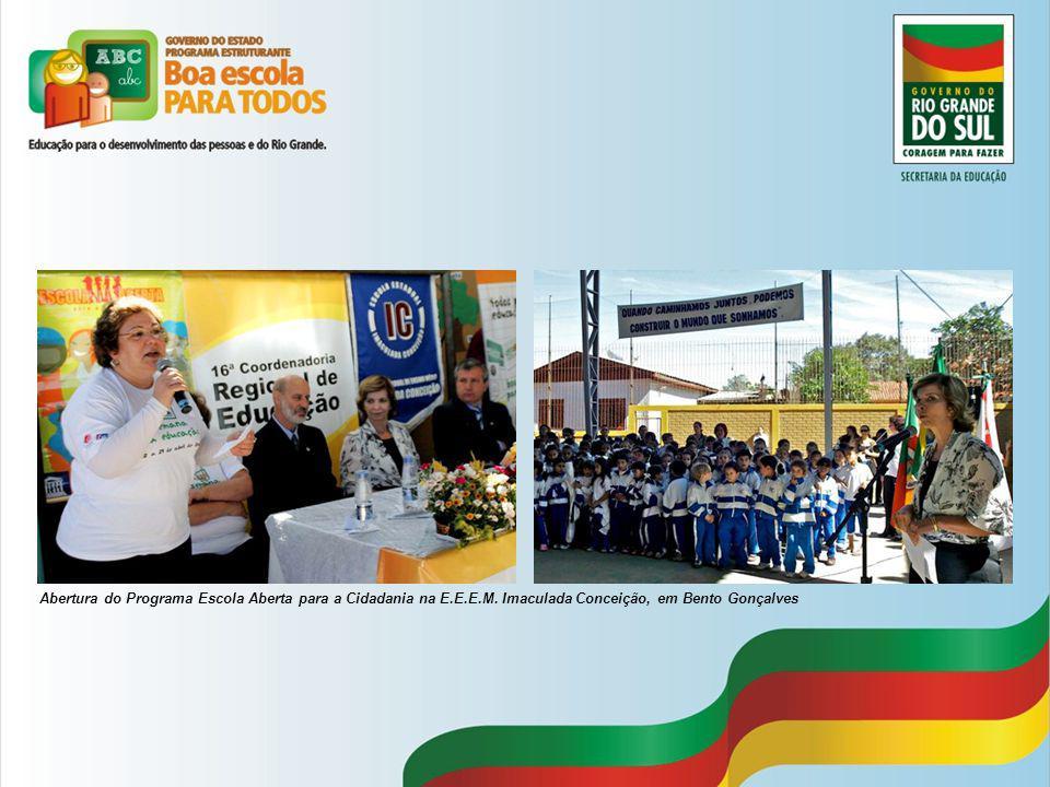 Abertura do Programa Escola Aberta para a Cidadania na E.E.E.M. Imaculada Conceição, em Bento Gonçalves