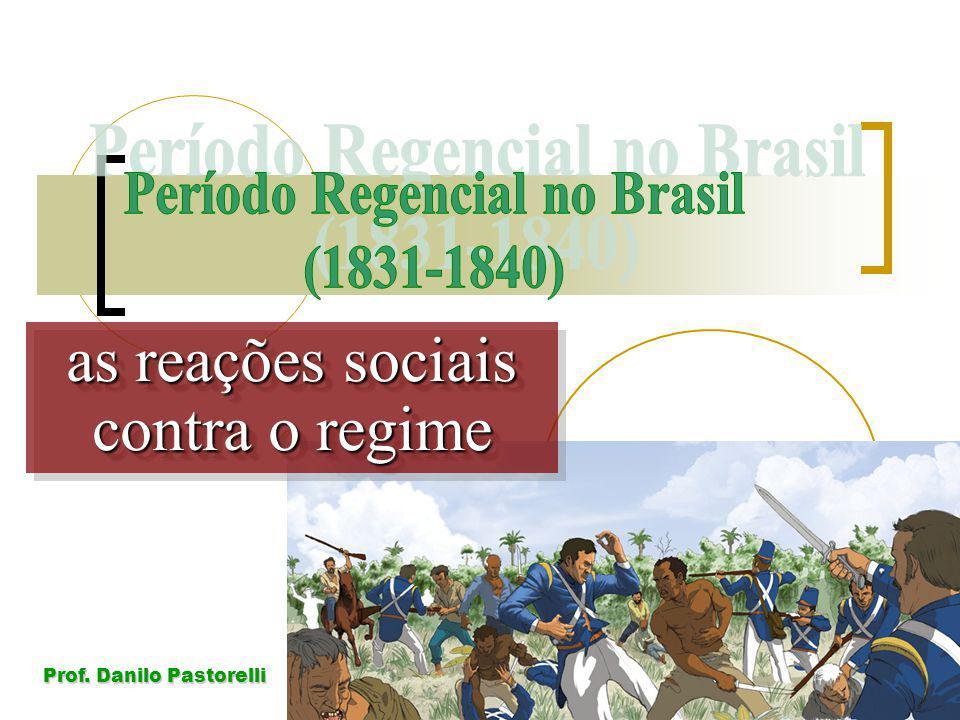 Prof. Danilo Pastorelli as reações sociais contra o regime