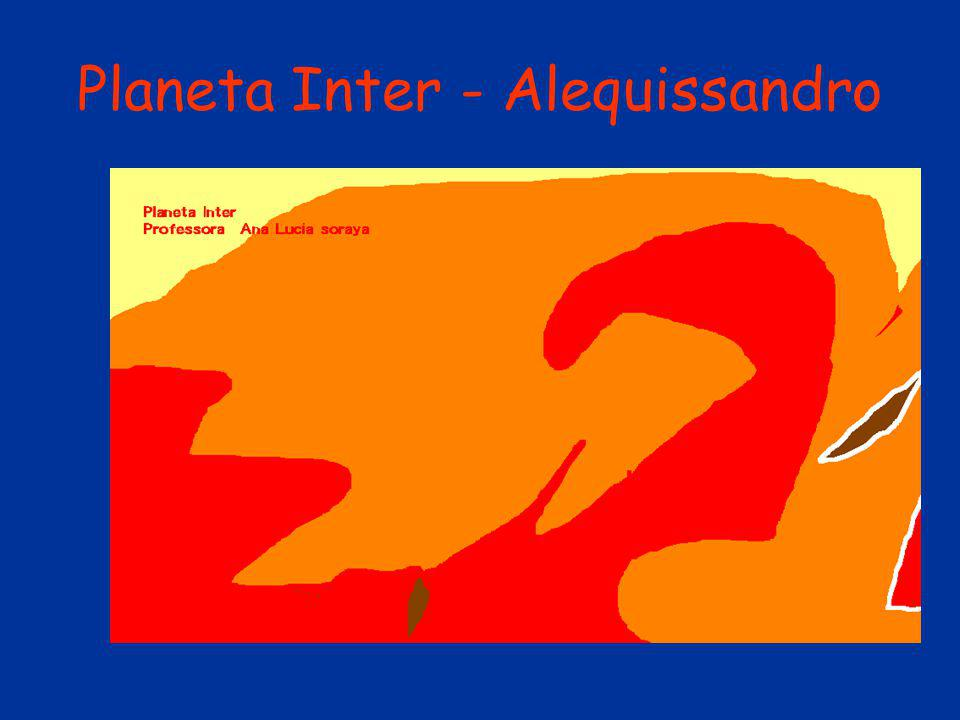 Planeta Inter - Alequissandro