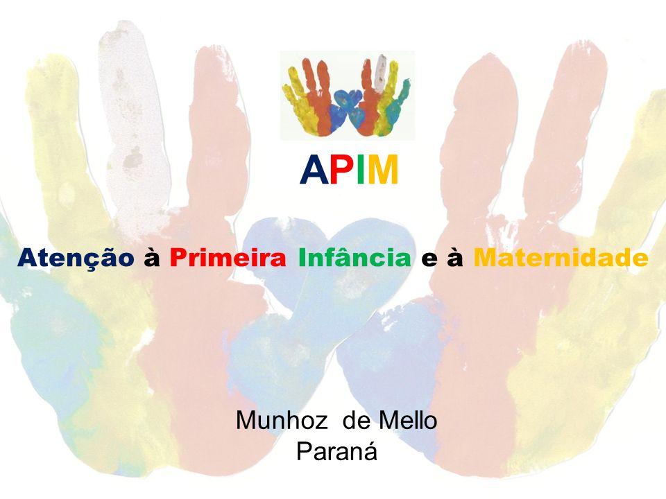 APIM Atenção à Primeira Infância e à Maternidade Munhoz de Mello Paraná