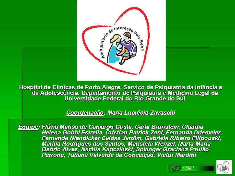 Hospital de Clínicas de Porto Alegre, Serviço de Psiquiatria da Infância e da Adolescência. Departamento de Psiquiatria e Medicina Legal da Universida