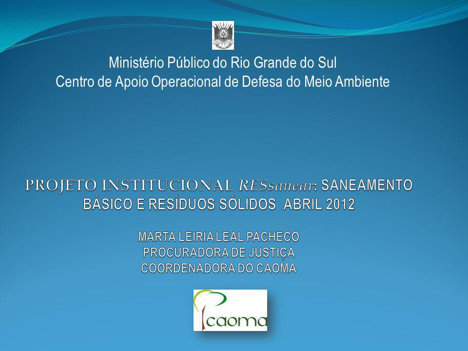 Ministério Público do Rio Grande do Sul Centro de Apoio Operacional de Defesa do Meio Ambiente