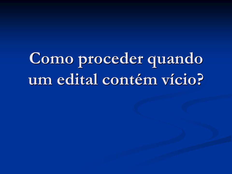 Impugnação ao edital Art.41, Lei 8.666/93 (...) Art.
