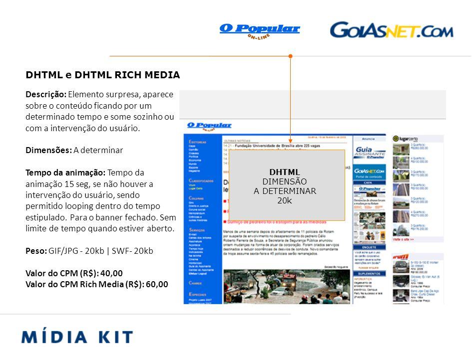 Descrição: Localizado na coluna direita da página Dimensões: 190 x 340 px Peso: GIF/JPG - 20kb   SWF- 20kb Valor do CPM (R$): 30,00 VERTICAL 190 X 340 20k