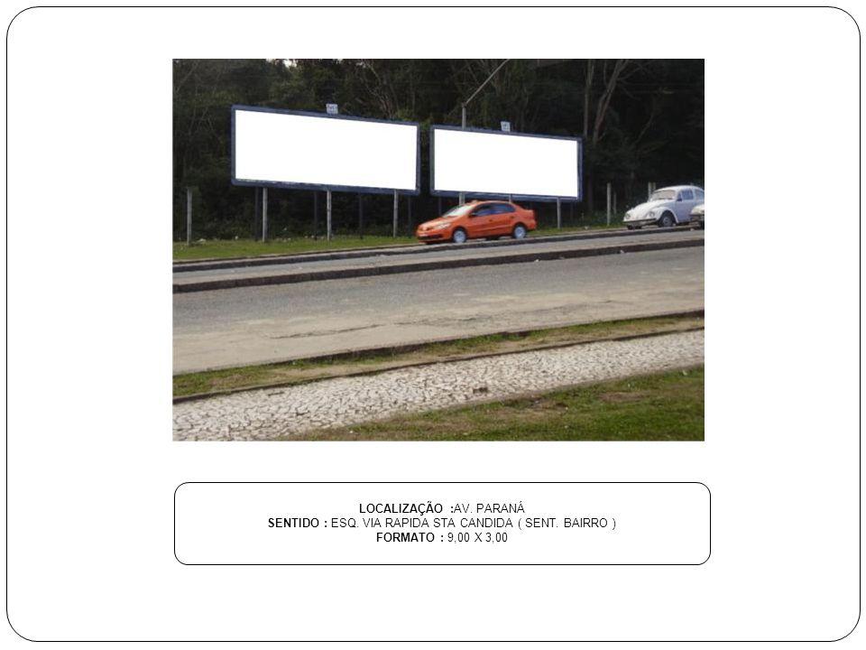 LOCALIZAÇÃO :AV. ROCHA POMBO SENTIDO : AO LADO DO HOTEL POUSADA FORMATO : 9,00 X 3,00