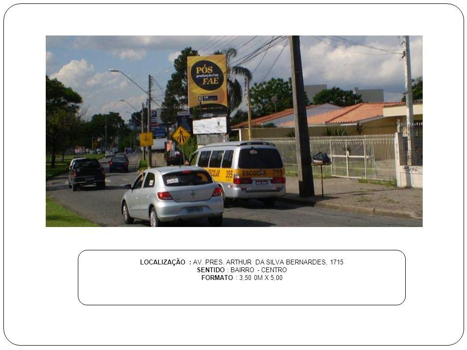 LOCALIZAÇÃO : RUA DES. MOTTA, 3.741 SENTIDO : BAIRRO - CENTRO FORMATO : 3,50 0M X 5,00