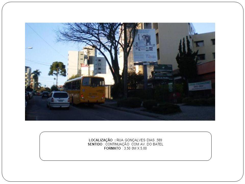 LOCALIZAÇÃO : RUA INÁCIO LUSTOSA, 284 SENTIDO : SÃO FRANCISCO FORMATO : 6,00 M X 3,00