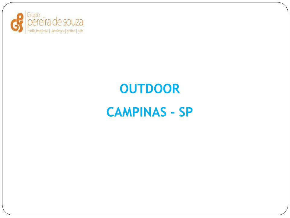 OUTDOOR CAMPINAS - SP