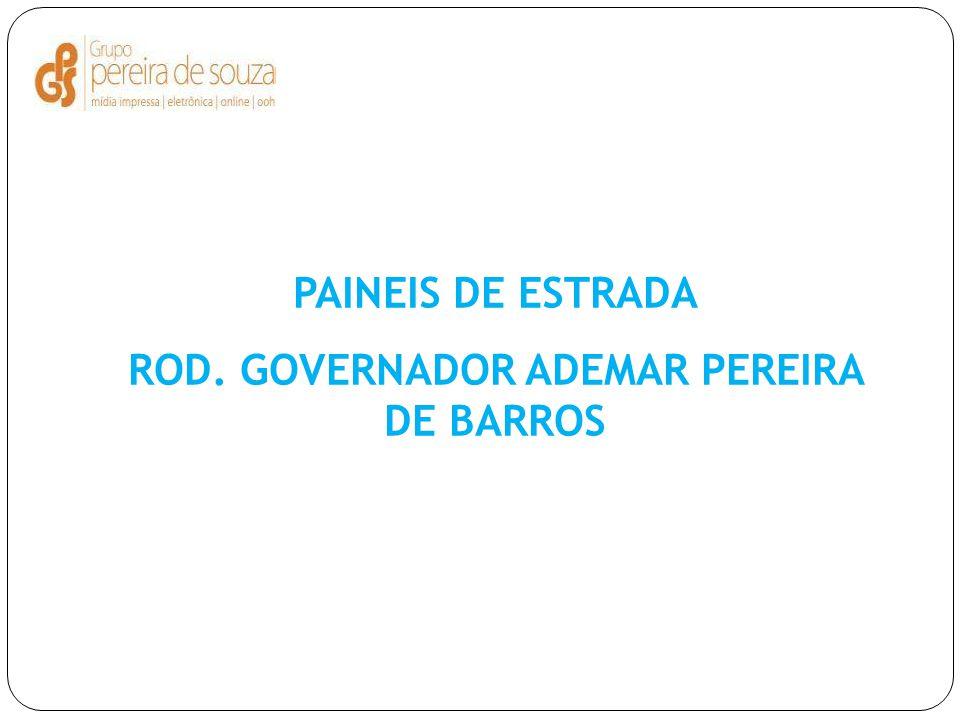 PAINEIS DE ESTRADA ROD. GOVERNADOR ADEMAR PEREIRA DE BARROS