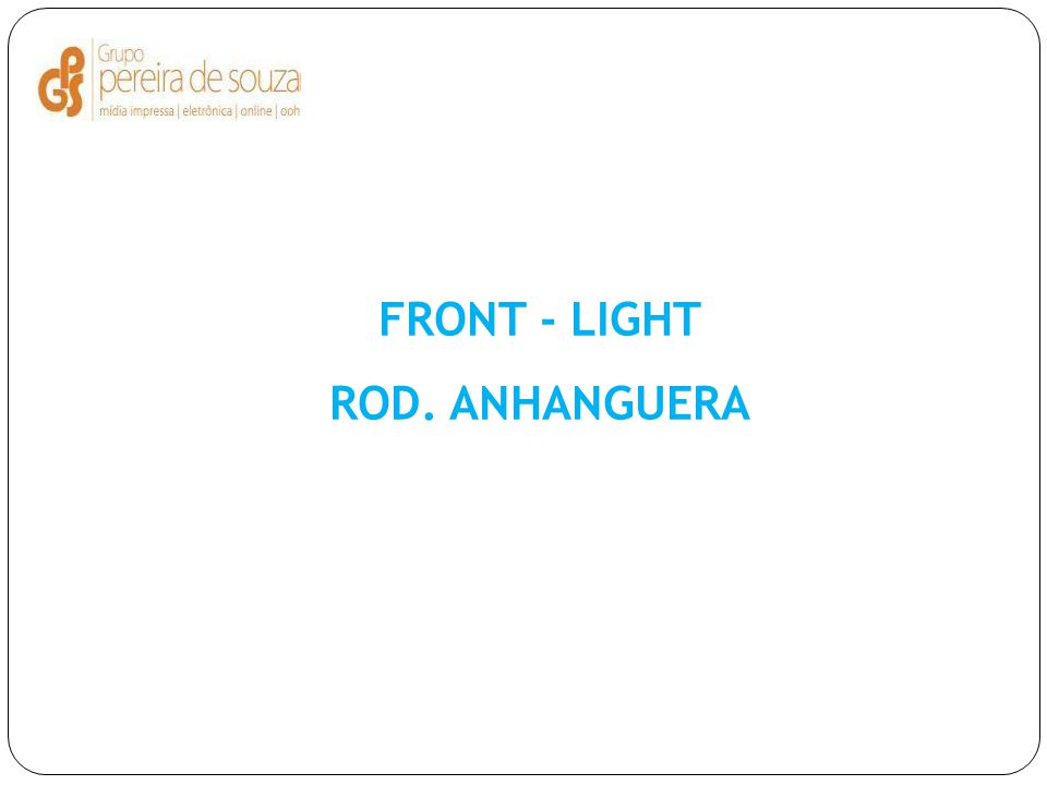 FRONT - LIGHT ROD. ANHANGUERA