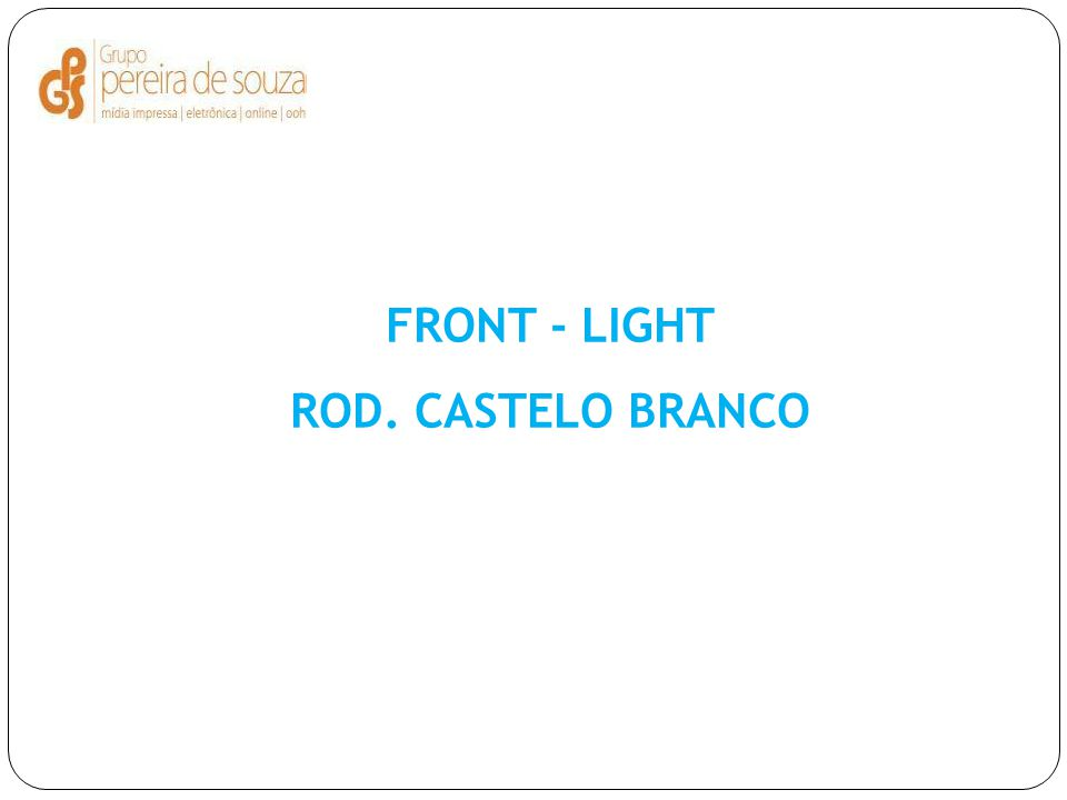 FRONT - LIGHT ROD. CASTELO BRANCO