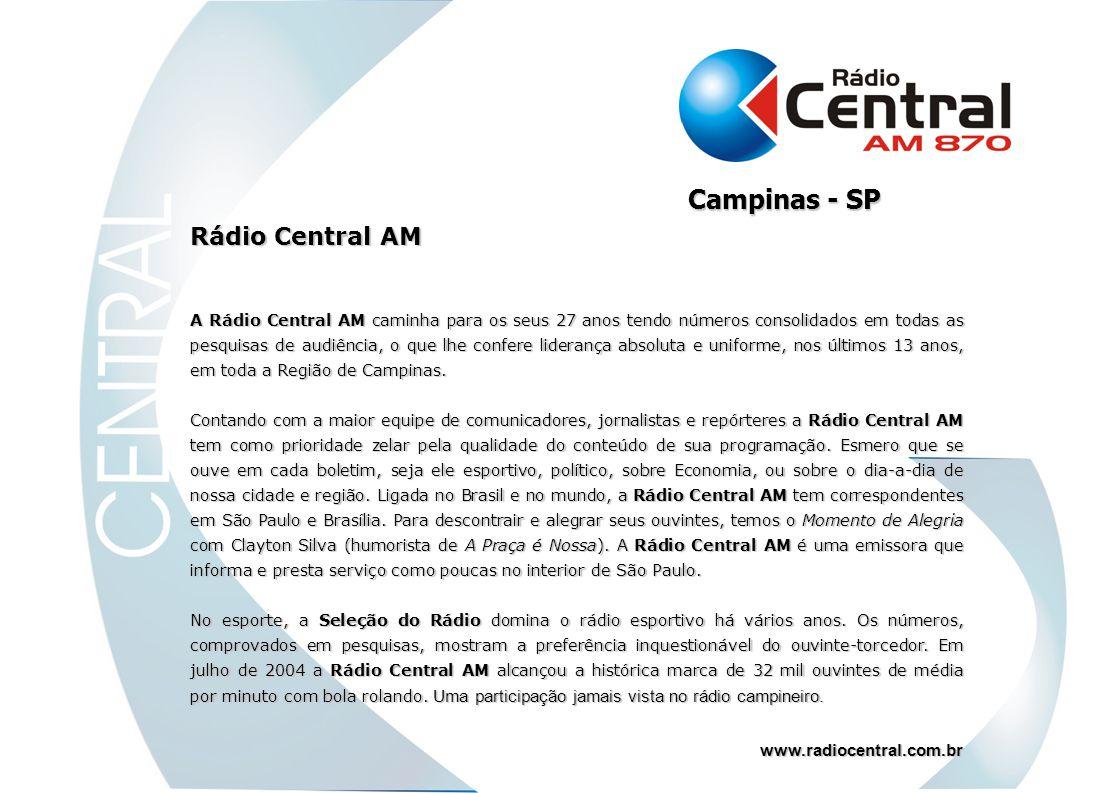 Rádio Central AM A Rádio Central AM caminha para os seus 27 anos tendo números consolidados em todas as pesquisas de audiência, o que lhe confere lide