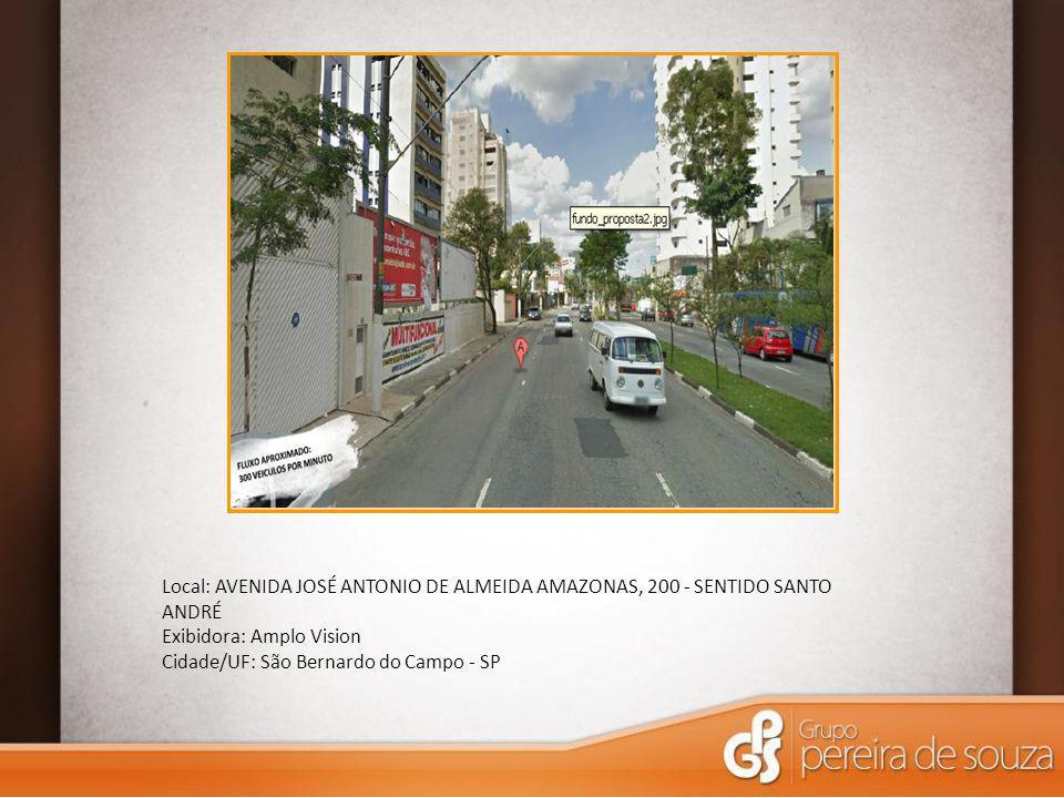 Local: AVENIDA JOSÉ ANTONIO DE ALMEIDA AMAZONAS, 200 - SENTIDO SANTO ANDRÉ Exibidora: Amplo Vision Cidade/UF: São Bernardo do Campo - SP