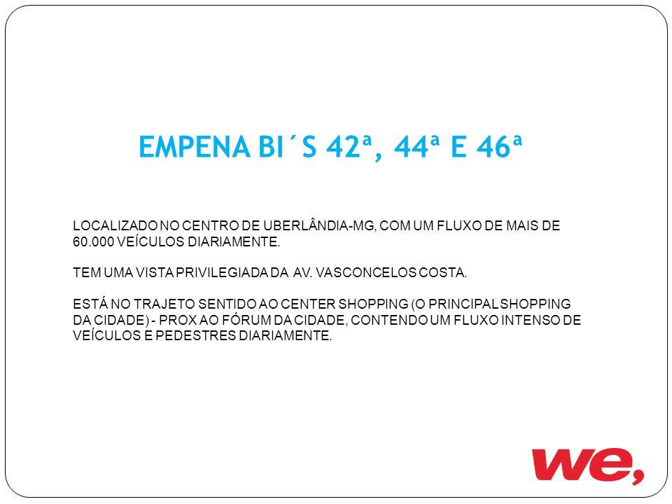 EMPENA BI´S 42ª, 44ª E 46ª LOCALIZADO NO CENTRO DE UBERLÂNDIA-MG, COM UM FLUXO DE MAIS DE 60.000 VEÍCULOS DIARIAMENTE.