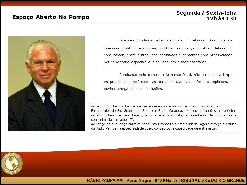 RÁDIO PAMPA AM - Porto Alegre - 970 KHz - A TRIBUNA LIVRE DO RIO GRANDE Pampa News Segunda à Sexta-feira 13h às 17h Marne Barcelos comanda o horário do início das tardes da Pampa AM.