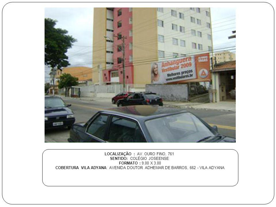 LOCALIZAÇÃO : RUA EMILIO WINTHER SENTIDO: CENTRO - AV.