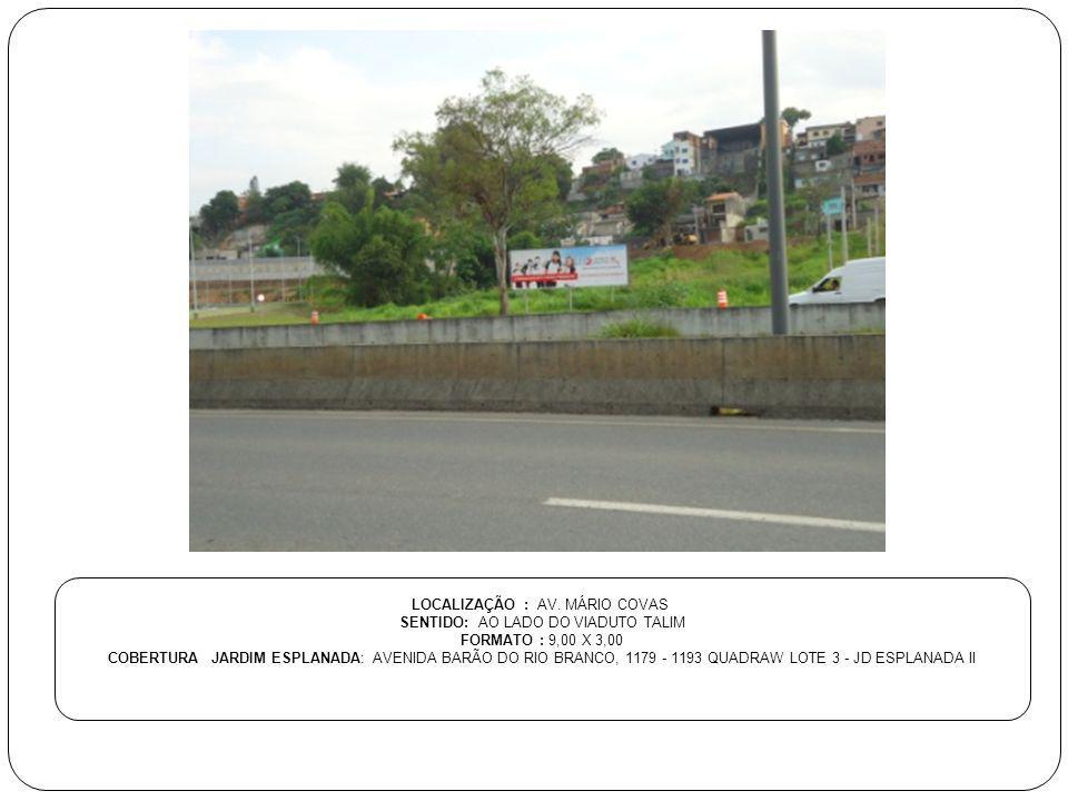 LOCALIZAÇÃO: AV.LEVINDO RIBEIRO DO COUTO SENTIDO: PROX.